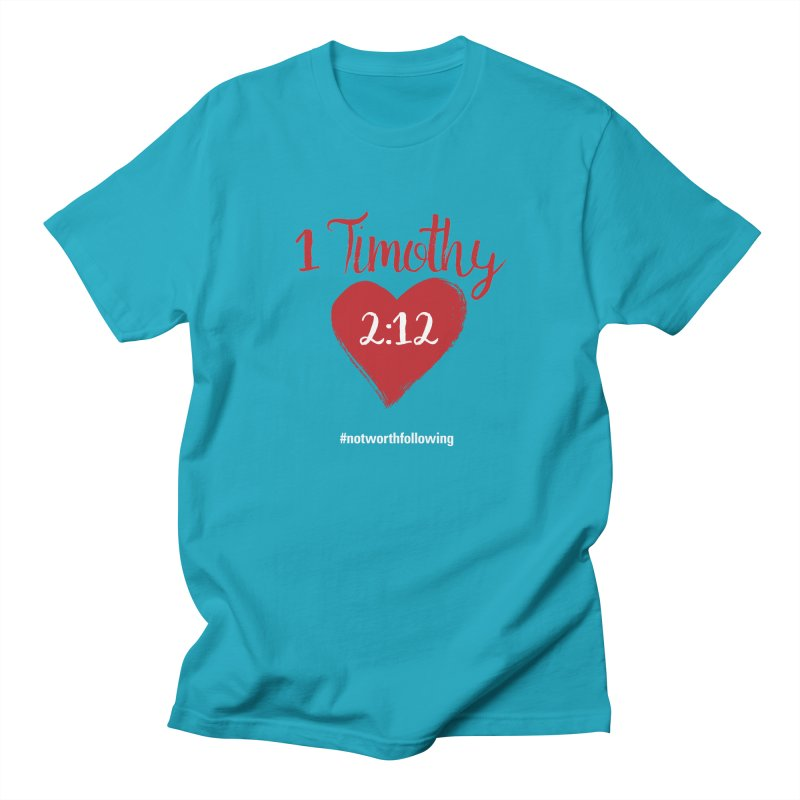 1 Timothy 2:12 Men's Regular T-Shirt by grundy's Artist Shop
