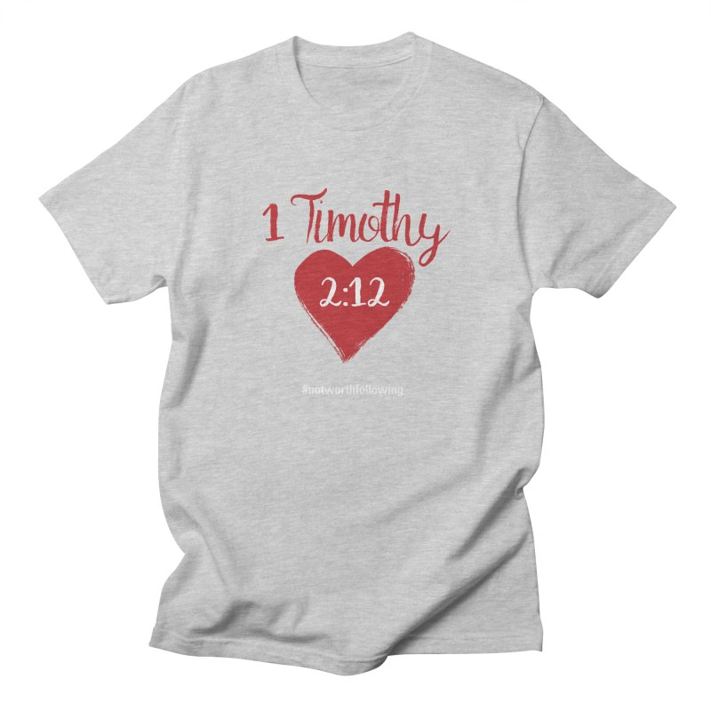 1 Timothy 2:12 Men's T-shirt by grundy's Artist Shop