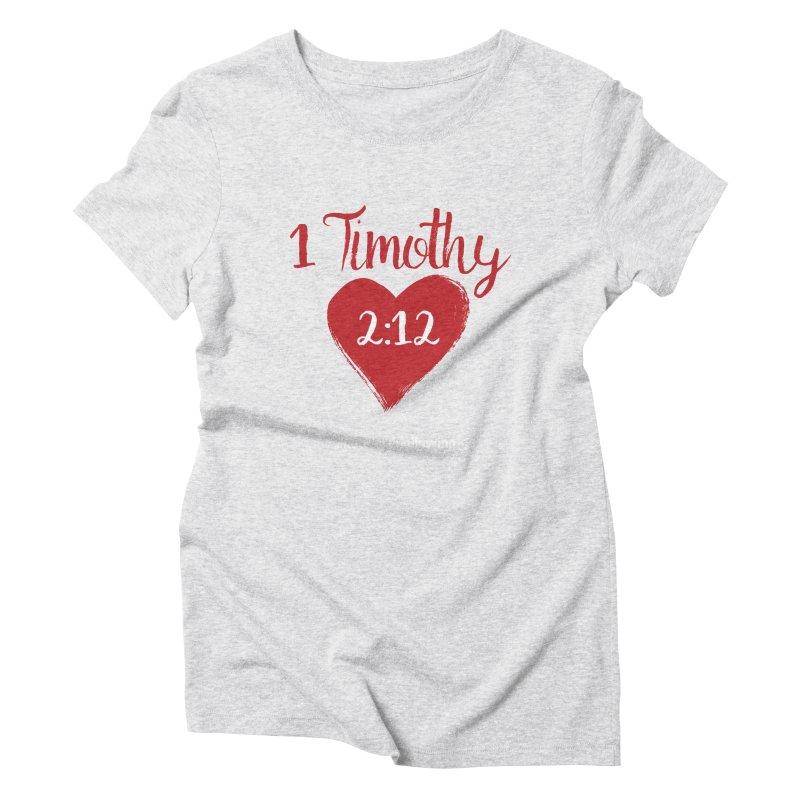 1 Timothy 2:12 Women's T-Shirt by grundy's Artist Shop
