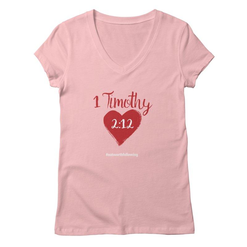 1 Timothy 2:12 Women's V-Neck by grundy's Artist Shop