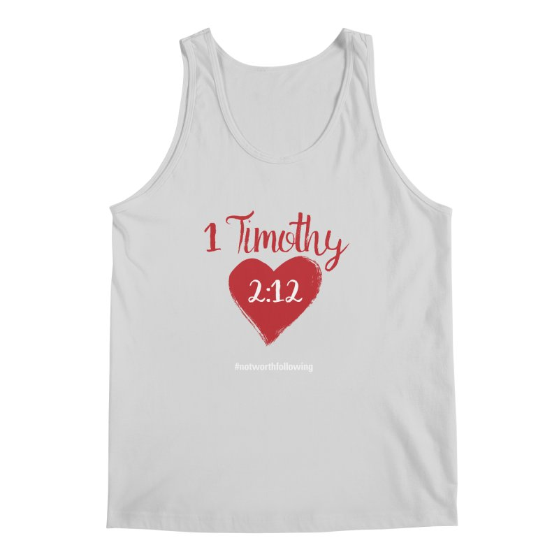 1 Timothy 2:12 Men's Regular Tank by grundy's Artist Shop