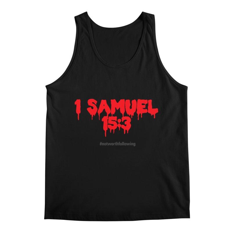 1 Samuel 15:3 Men's Tank by grundy's Artist Shop