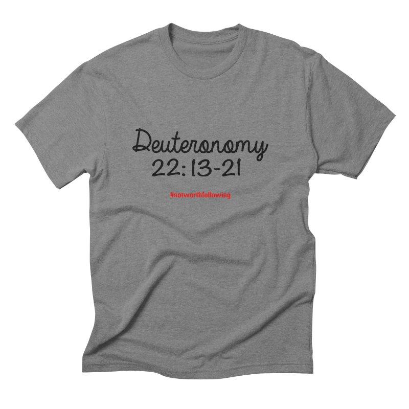 Deuteronomy 22: 13-21 Men's Triblend T-Shirt by grundy's Artist Shop