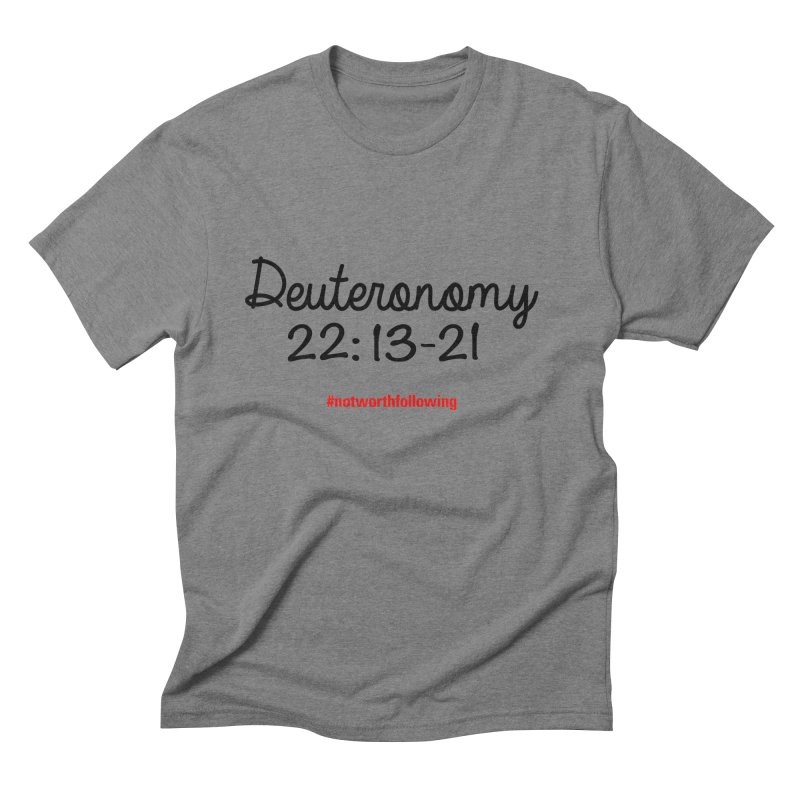 Deuteronomy 22: 13-21 Men's Triblend T-shirt by grundy's Artist Shop