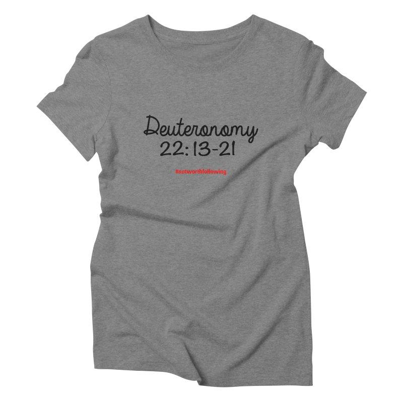 Deuteronomy 22: 13-21 Women's T-Shirt by grundy's Artist Shop