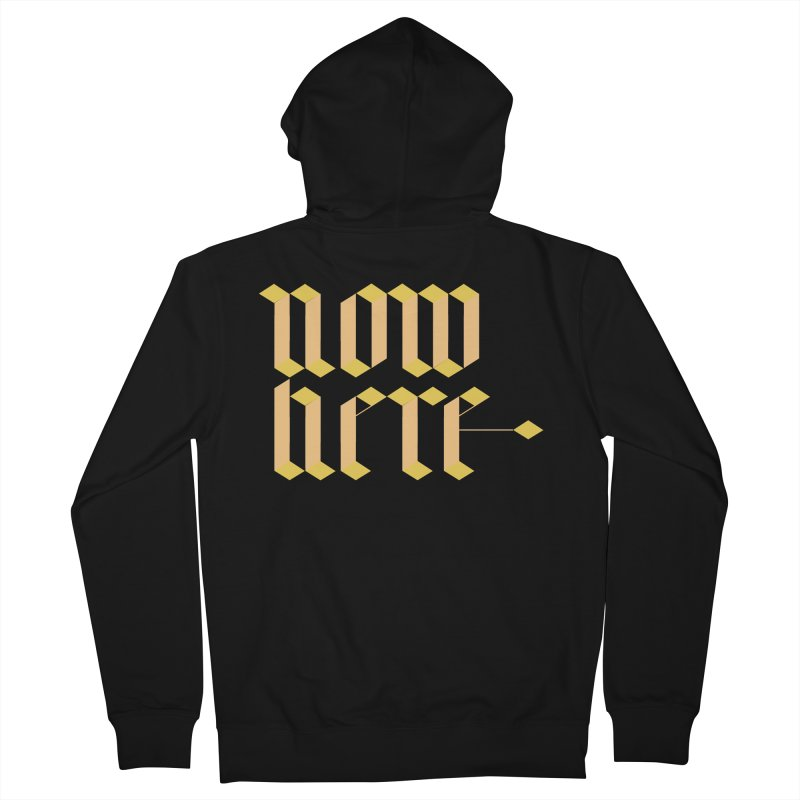 now/here Women's French Terry Zip-Up Hoody by grzechotnick's Artist Shop