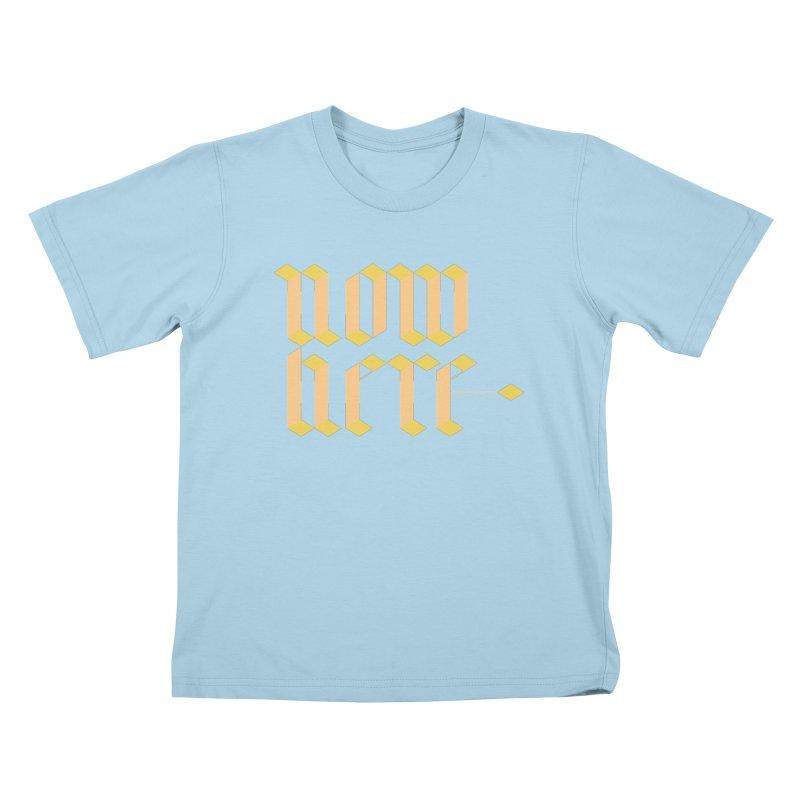 now/here Kids T-Shirt by grzechotnick's Artist Shop