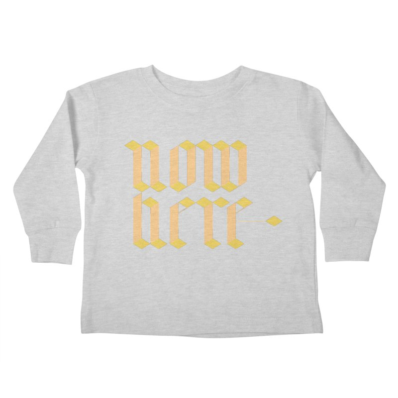 now/here Kids Toddler Longsleeve T-Shirt by grzechotnick's Artist Shop