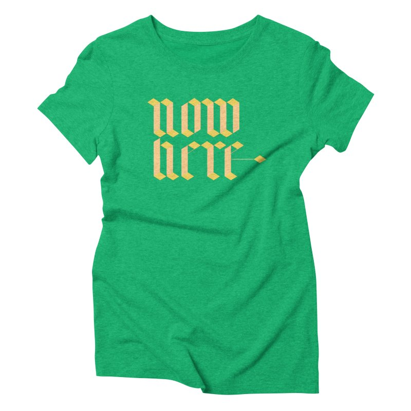 now/here Women's Triblend T-Shirt by grzechotnick's Artist Shop