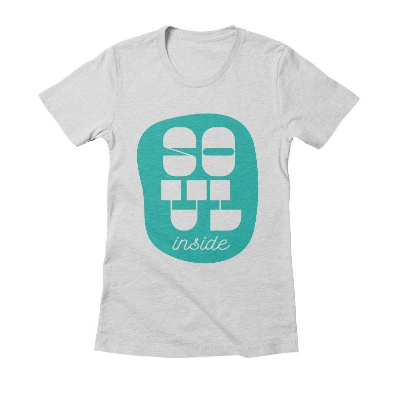 Soul (is) inside (you) Women's Fitted T-Shirt by grzechotnick's Artist Shop