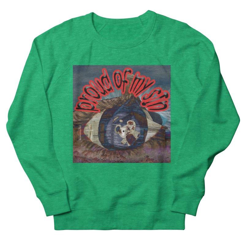 Proud of My Sin Women's Sweatshirt by G Slade : Official Merchandise