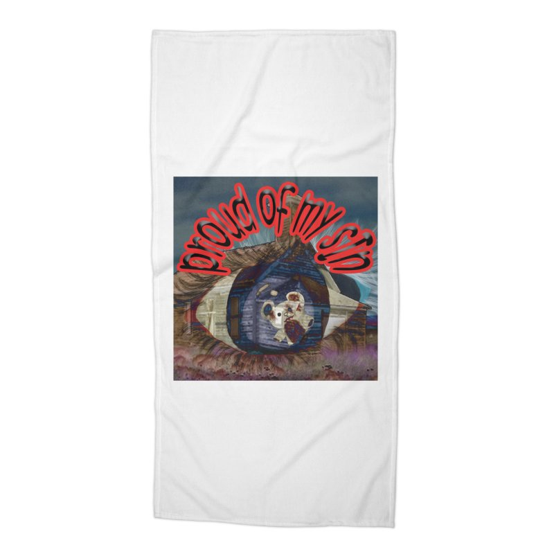 Proud of My Sin Accessories Beach Towel by G Slade : Official Merchandise