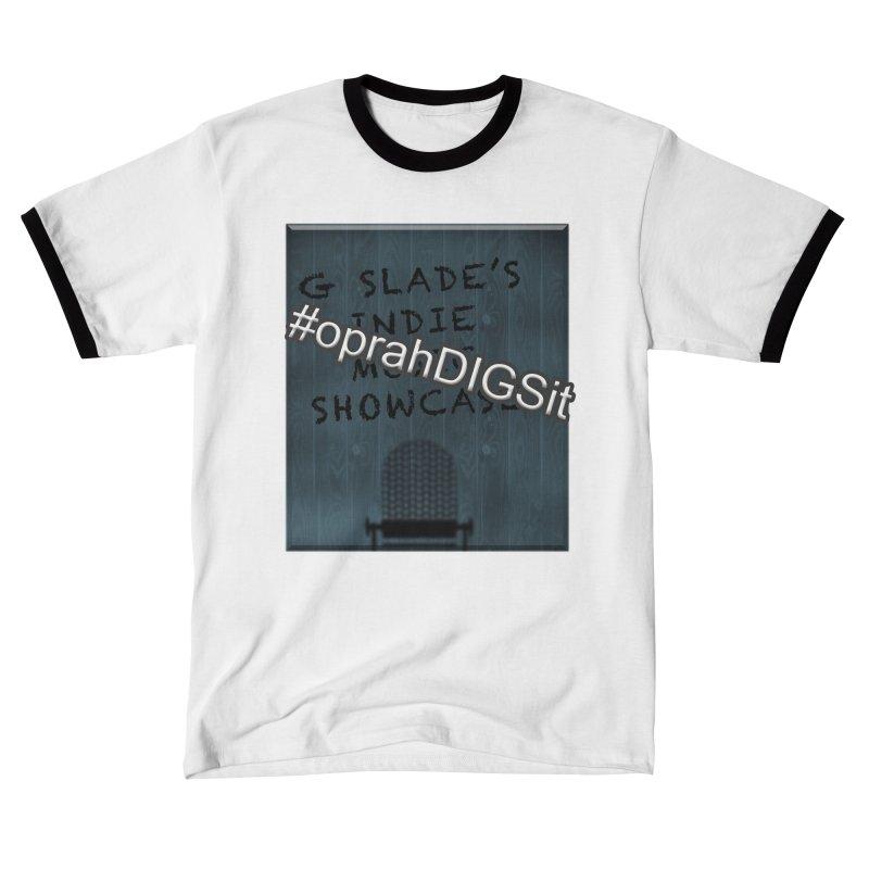 #oprahDIGSit - G Slade's IndieMusic Showcase Women's T-Shirt by G Slade : Official Merchandise