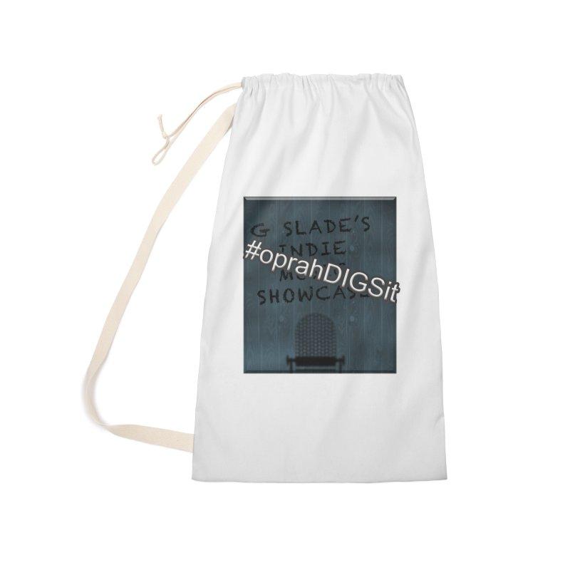 #oprahDIGSit - G Slade's IndieMusic Showcase Accessories Bag by G Slade : Official Merchandise