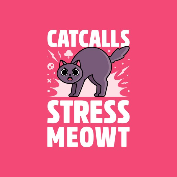 image for Catcalls Stress Meowt - Cat Pun