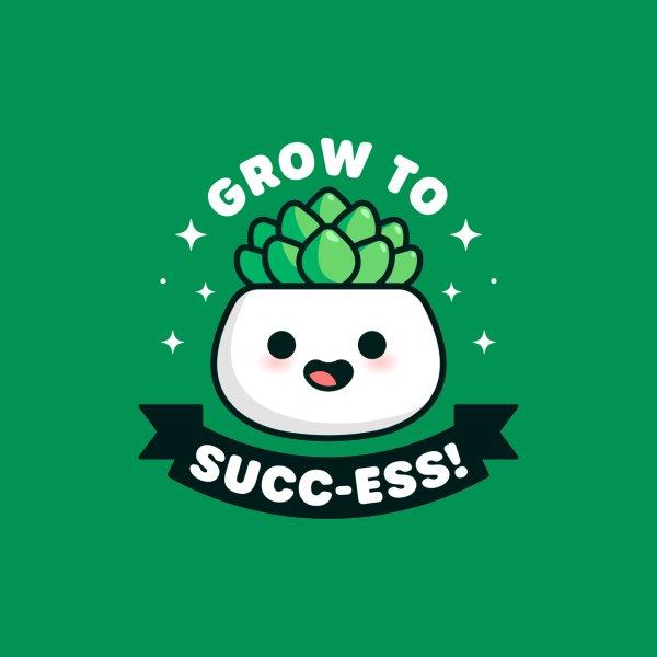 image for Grow to Success - Cute Succulent Pun