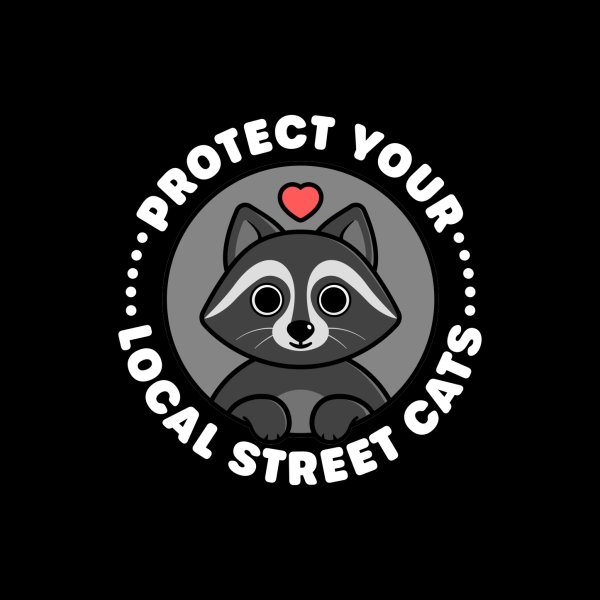 image for Protect Your Local Street Cats - Cute Raccoon