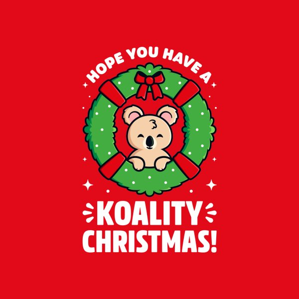 Design for Hope You Have a Koality Christmas