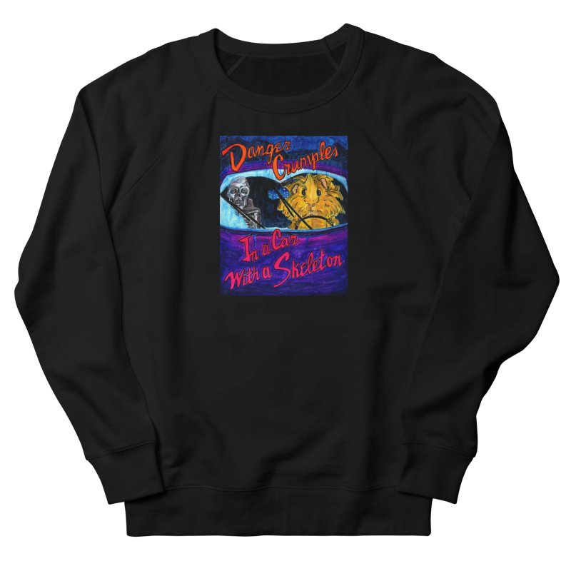 Danger Crumples In a Car with a Skeleton Women's French Terry Sweatshirt by Guinea Pigs and Books