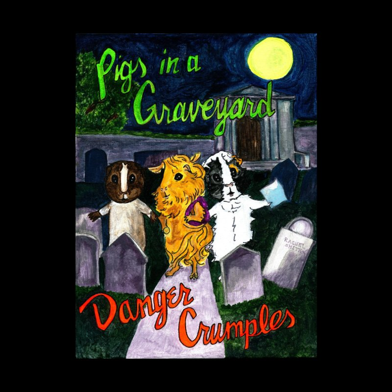 Pigs in a Graveyard by Guinea Pigs and Books
