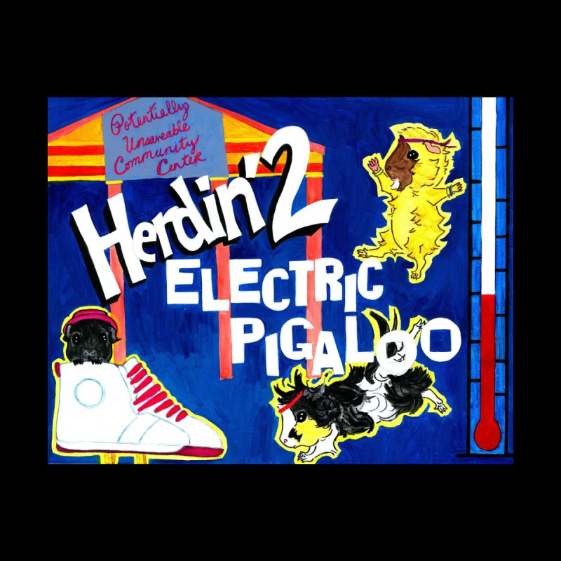 Herdin' 2: Electric Pigaloo by Guinea Pigs and Books