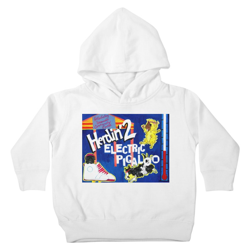 Herdin' 2: Electric Pigaloo Kids Toddler Pullover Hoody by Guinea Pigs and Books