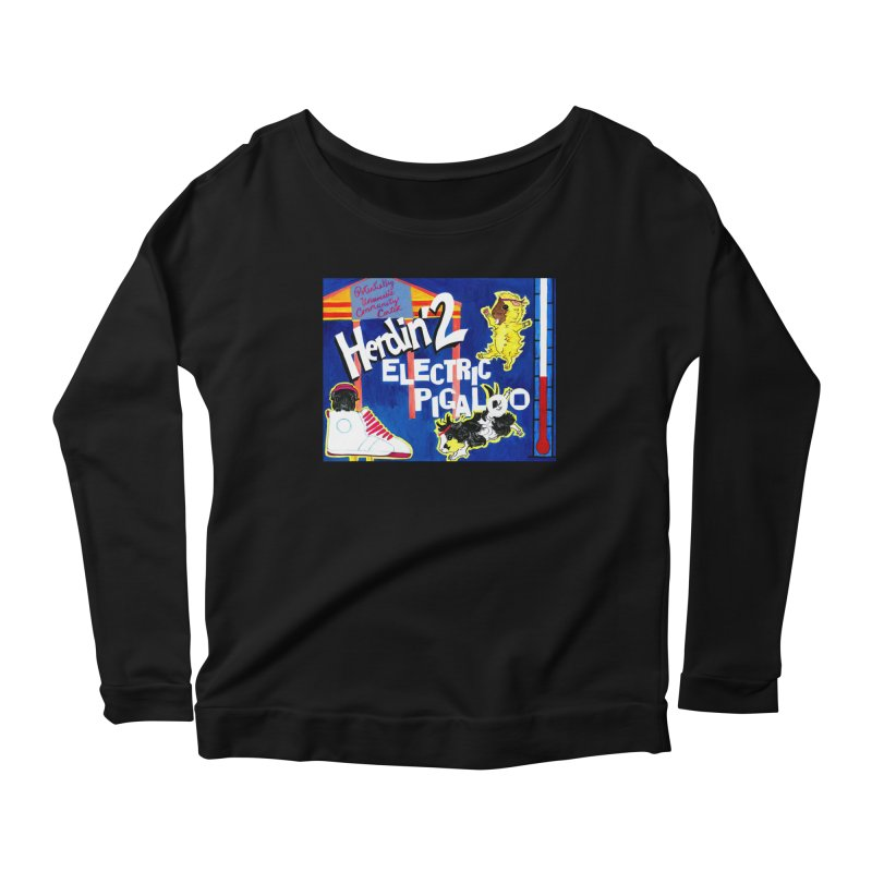 Herdin' 2: Electric Pigaloo Women's Scoop Neck Longsleeve T-Shirt by Guinea Pigs and Books