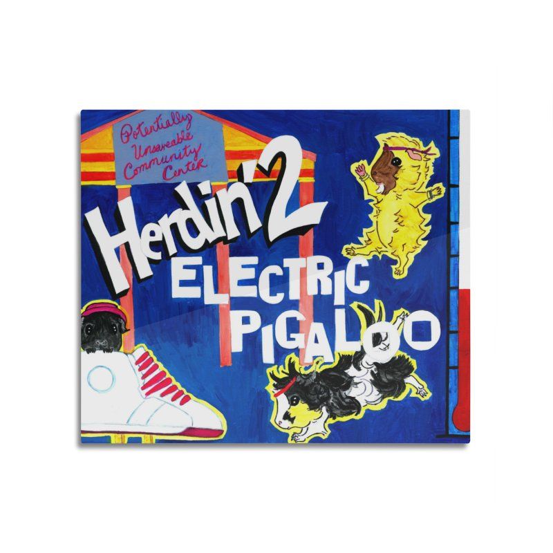 Herdin' 2: Electric Pigaloo Home Mounted Aluminum Print by Guinea Pigs and Books