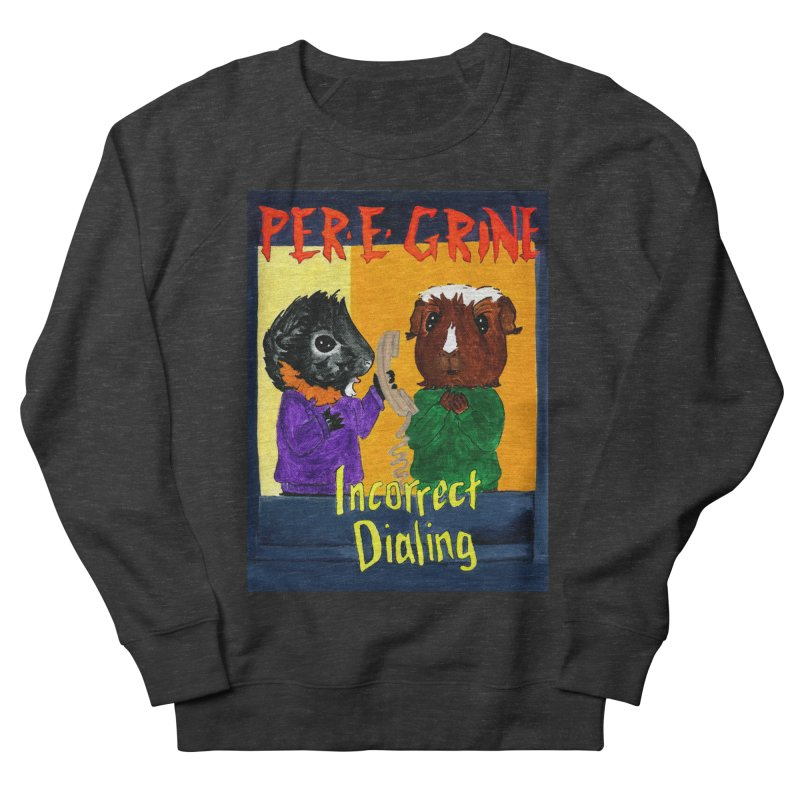 Incorrect Dialing Women's French Terry Sweatshirt by Guinea Pigs and Books