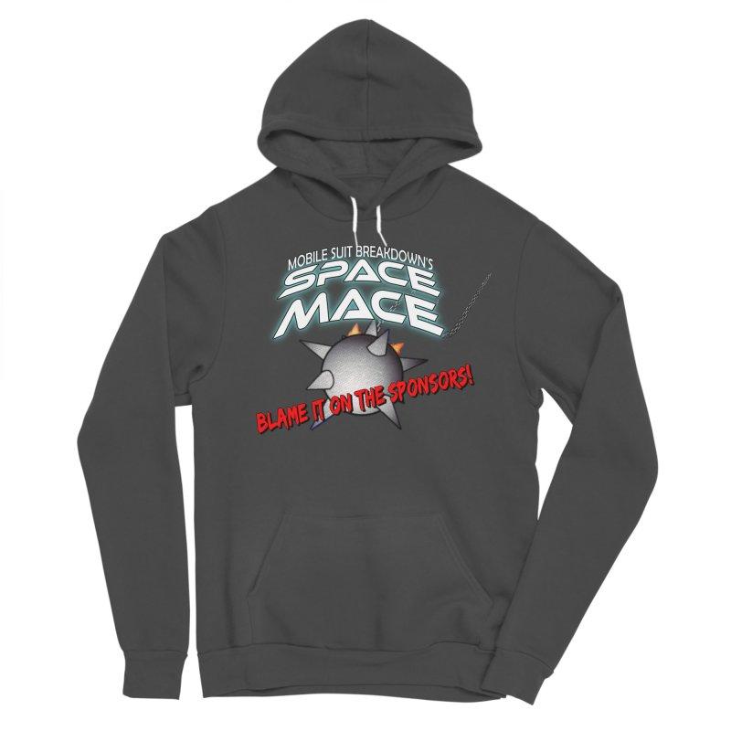 Mighty Space Mace Men's Sponge Fleece Pullover Hoody by Mobile Suit Breakdown's Shop
