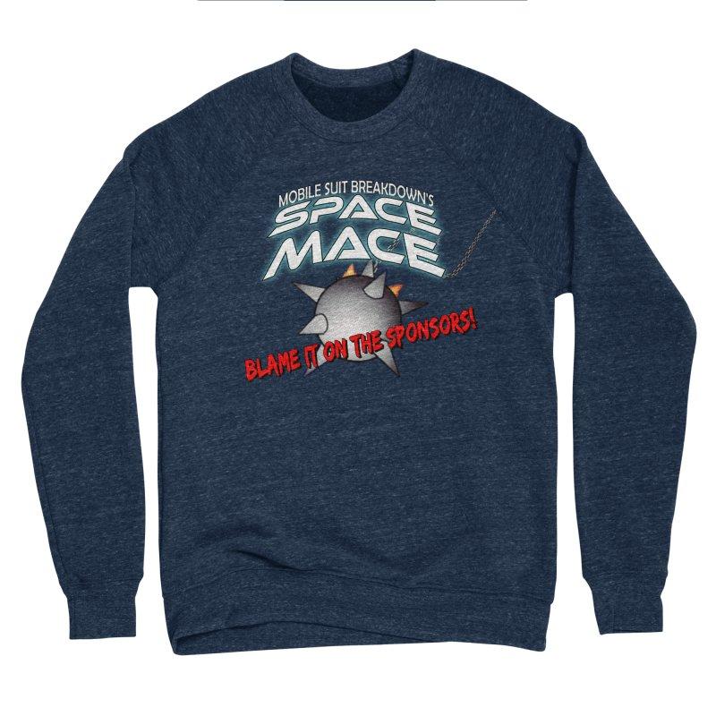 Mighty Space Mace Men's Sponge Fleece Sweatshirt by Mobile Suit Breakdown's Shop