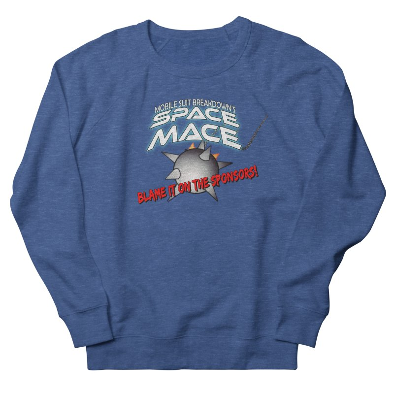 Mighty Space Mace Women's Sweatshirt by Mobile Suit Breakdown's Shop