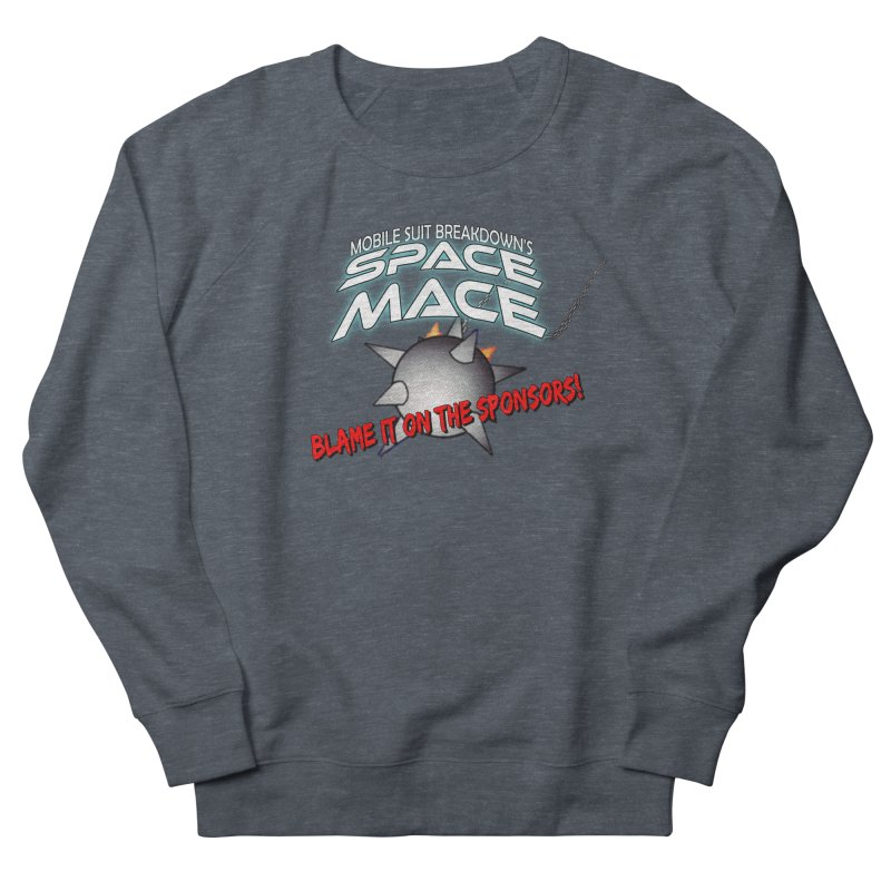 Mighty Space Mace Men's French Terry Sweatshirt by Mobile Suit Breakdown's Shop