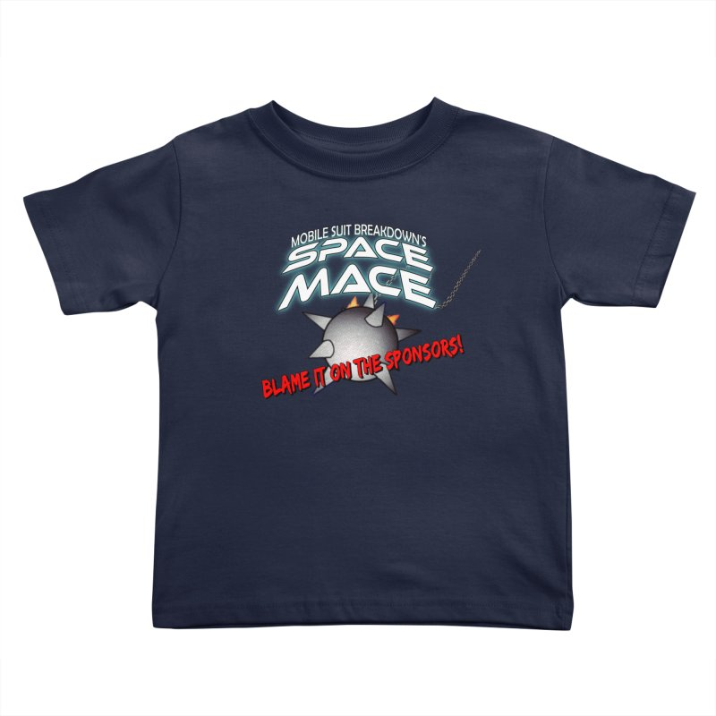 Mighty Space Mace Kids Toddler T-Shirt by Mobile Suit Breakdown's Shop