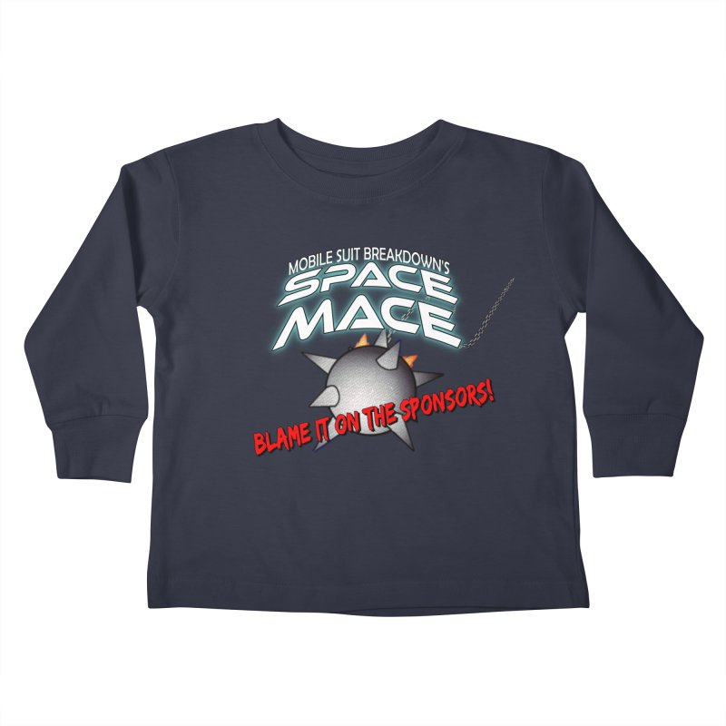 Mighty Space Mace Kids Toddler Longsleeve T-Shirt by Mobile Suit Breakdown's Shop