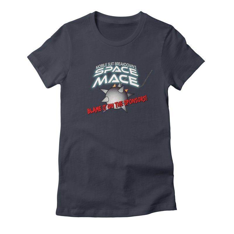 Mighty Space Mace Women's Fitted T-Shirt by Mobile Suit Breakdown's Shop