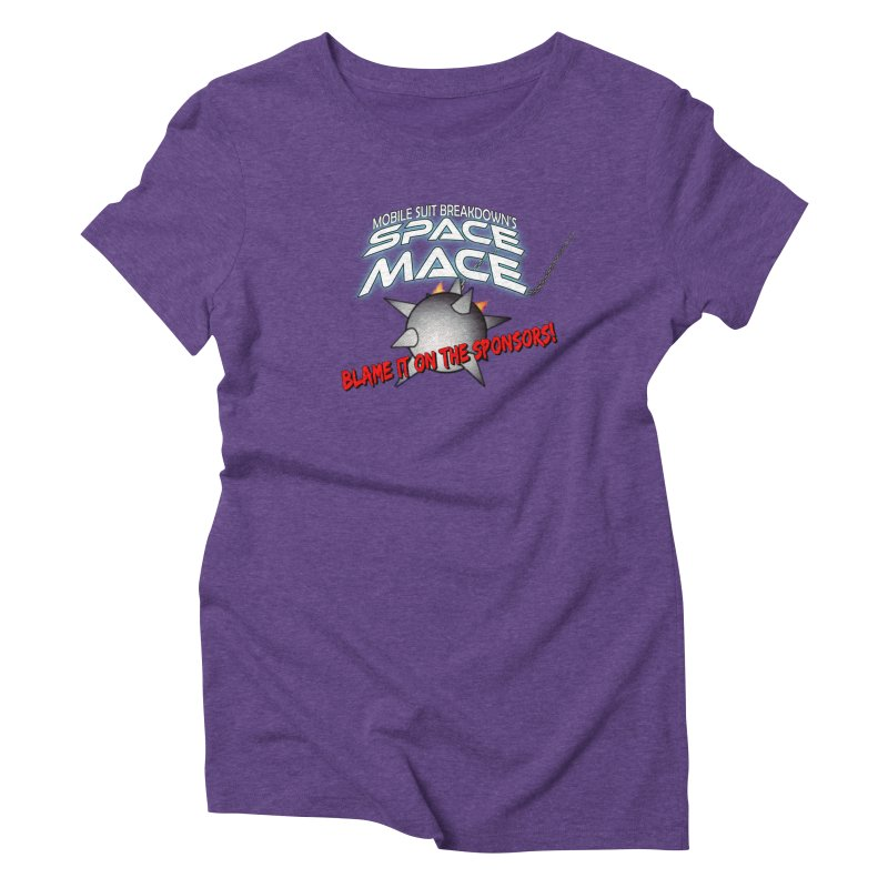 Mighty Space Mace Women's Triblend T-Shirt by Mobile Suit Breakdown's Shop