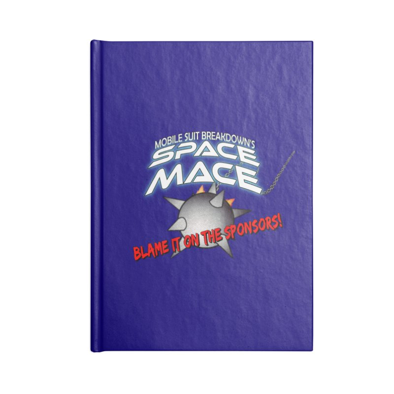 Mighty Space Mace Accessories Lined Journal Notebook by Mobile Suit Breakdown's Shop