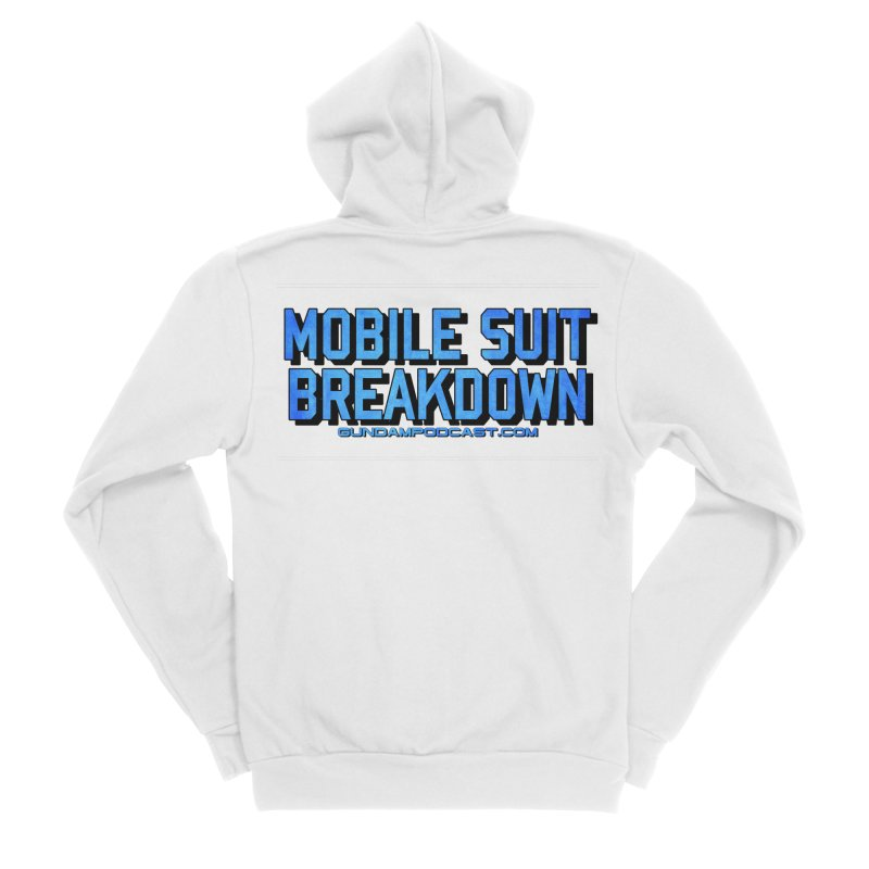 Mobile Suit Breakdown Women's Sponge Fleece Zip-Up Hoody by Mobile Suit Breakdown's Shop