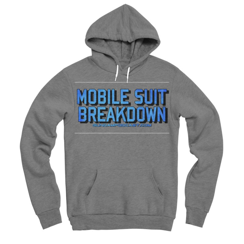 Mobile Suit Breakdown Women's Sponge Fleece Pullover Hoody by Mobile Suit Breakdown's Shop