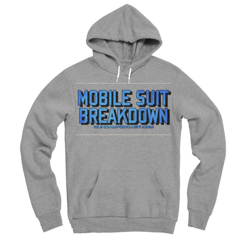 Mobile Suit Breakdown Women's Sponge Fleece Pullover Hoody by Mobile Suit Breakdown's Shop