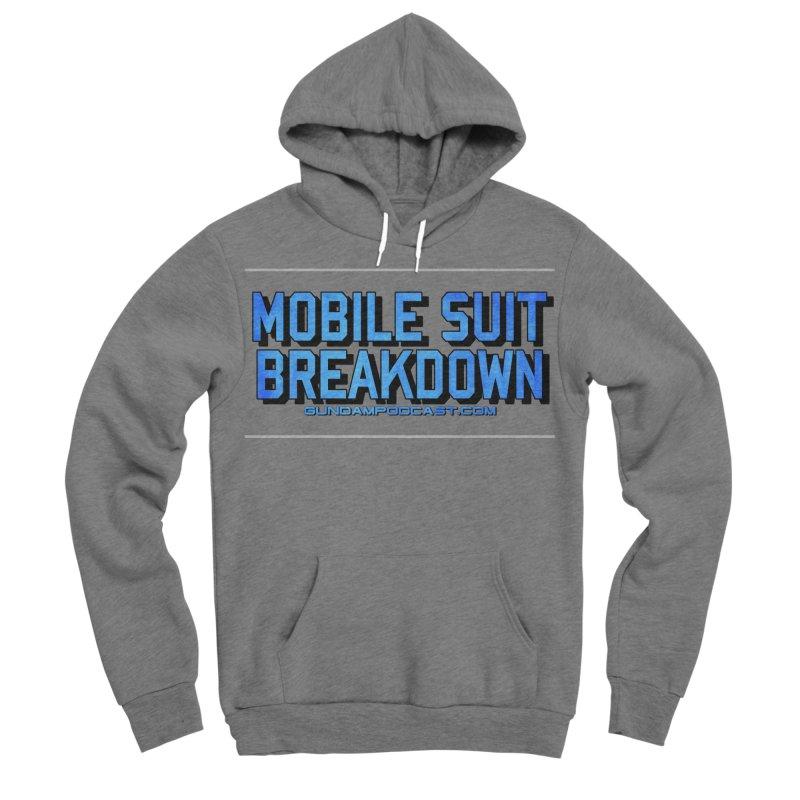 Mobile Suit Breakdown Men's Sponge Fleece Pullover Hoody by Mobile Suit Breakdown's Shop