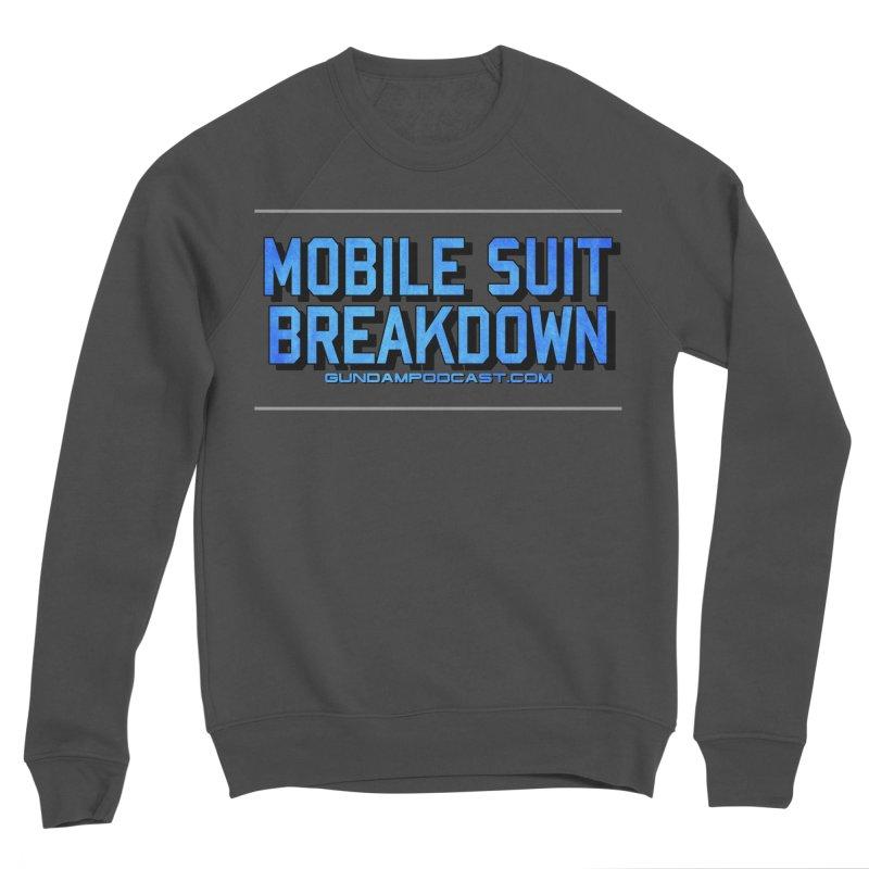 Mobile Suit Breakdown Men's Sponge Fleece Sweatshirt by Mobile Suit Breakdown's Shop