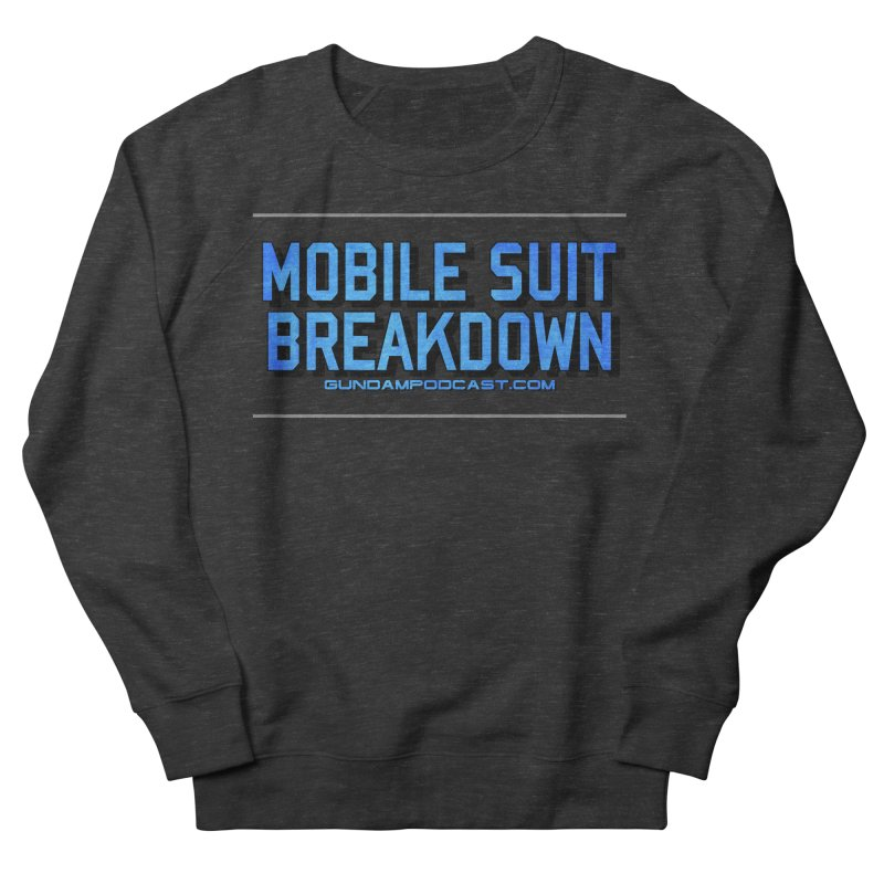 Mobile Suit Breakdown Men's French Terry Sweatshirt by Mobile Suit Breakdown's Shop