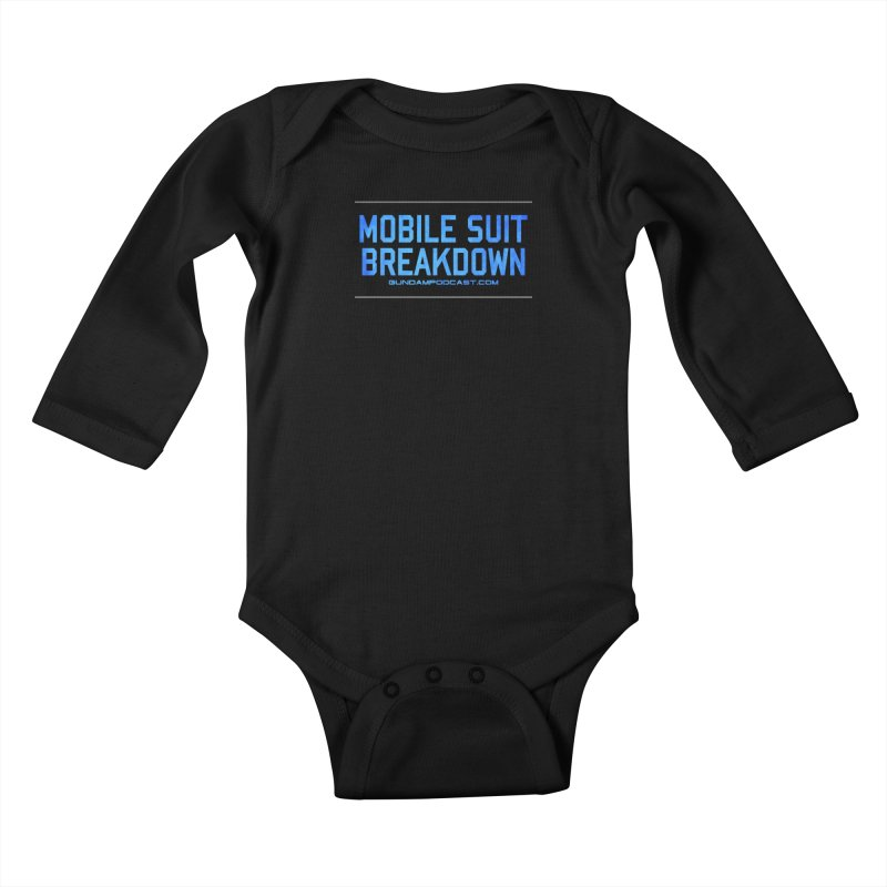 Mobile Suit Breakdown Kids Baby Longsleeve Bodysuit by Mobile Suit Breakdown's Shop