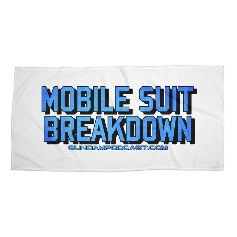 Mobile Suit Breakdown Accessories Beach Towel by Mobile Suit Breakdown's Shop