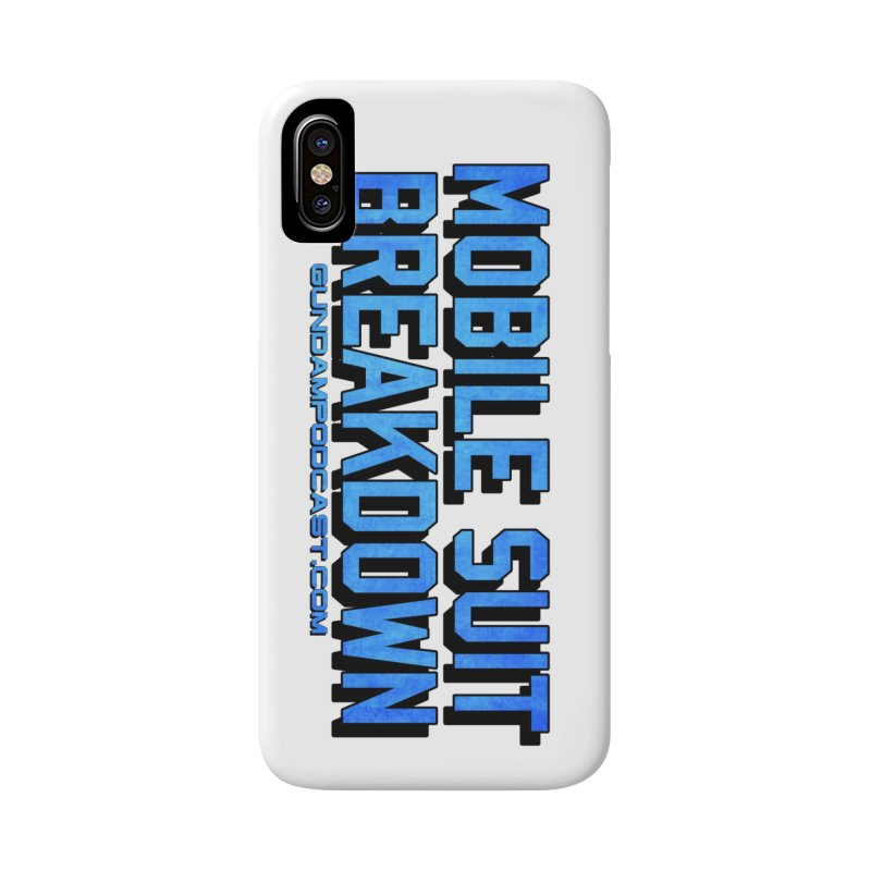 Mobile Suit Breakdown Accessories Phone Case by Mobile Suit Breakdown's Shop