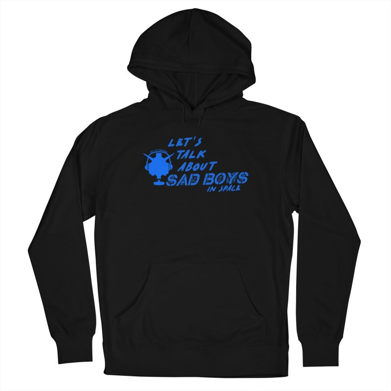 Sad Bois Blue Women's French Terry Pullover Hoody by Mobile Suit Breakdown's Shop