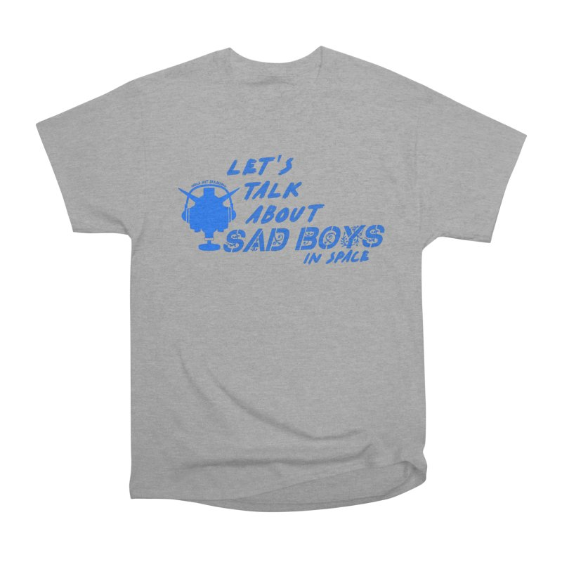 Sad Bois Blue Men's Heavyweight T-Shirt by Mobile Suit Breakdown's Shop