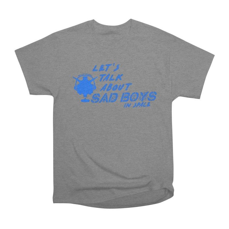 Sad Bois Blue Women's Heavyweight Unisex T-Shirt by Mobile Suit Breakdown's Shop